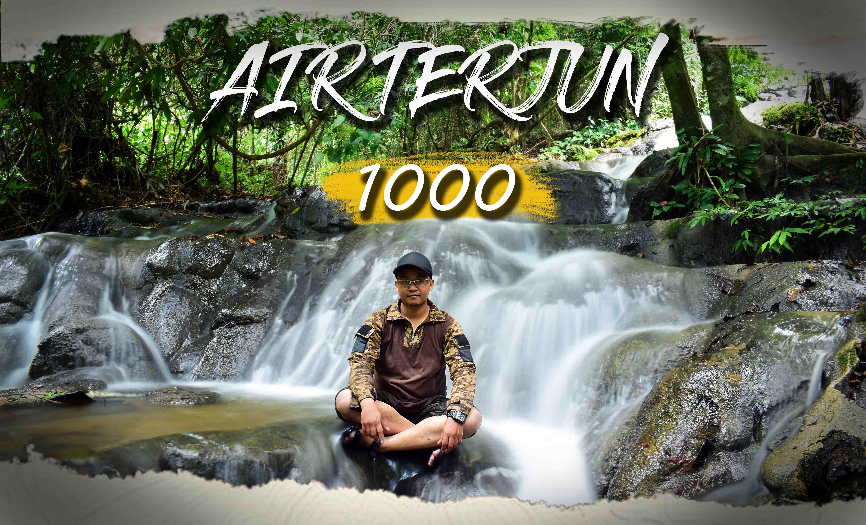 AIR TERJUN 1000 – ACEH TAMIANG